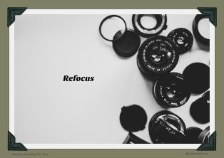 Refocus